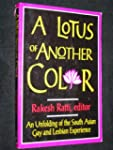 Lotus Of Another Color: An Unfolding...