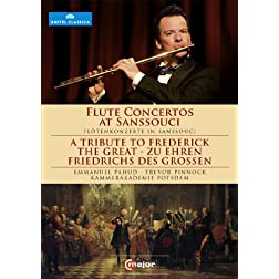 Flute Concertos at Sanssouci - A Tribute to Frederick The Great