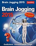 Brain Jogging Wissenskalender 2015: Gedächtnis, Konzentration, Logik