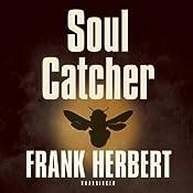 Soul Catcher | [Frank Herbert]
