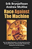 img - for Race Against the Machine: How the Digital Revolution is Accelerating Innovation, Driving Productivity, and Irreversibly Transforming Employment and the Economy by Erik Brynjolfsson, Andrew McAfee (2012) Paperback book / textbook / text book