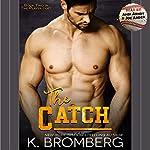 The Catch   K. Bromberg