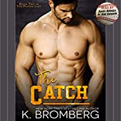 The Catch | [K. Bromberg]