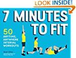 7 Minutes to Fit: 50 Anytime, Anywher...