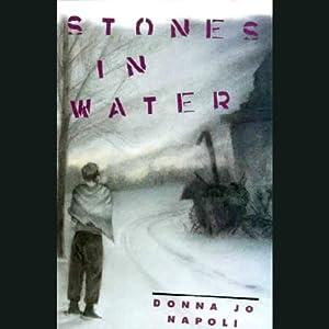 Stones in Water | [Donna Jo Napoli]