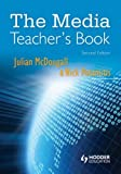 Julian McDougall The Media Teacher's Book Second Edition