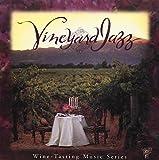 Vineyard Jazz: Wine Tasting Music