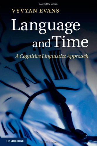 Language and Time: A Cognitive Linguistics Approach