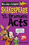 William Shakespeare and His Dramatic...