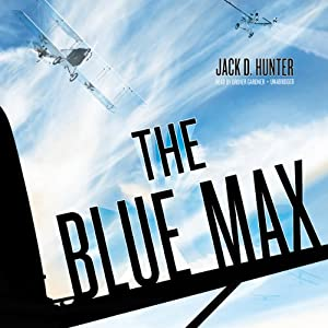 The Blue Max | [Jack D. Hunter]