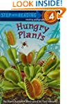 Hungry Plants (Step-into-Reading, Ste...