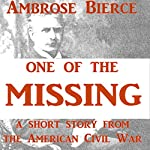 One of the Missing | Ambrose Bierce