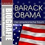 Barack Obama. Der amerikanische Traum | Achim Mantscheff