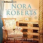 The Perfect Hope: Inn BoonsBoro Trilogy, Book 3 (       ABRIDGED) by Nora Roberts Narrated by MacLeod Andrews