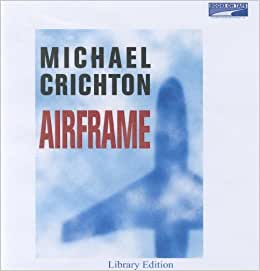 A literary analysis of airframe by michael crihton