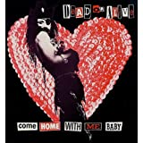 Come Home With Me Babyby Dead Or Alive