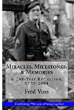 img - for Miracles, Milestones, & Memories: A 269-Year Reflection, 1735-2004 book / textbook / text book