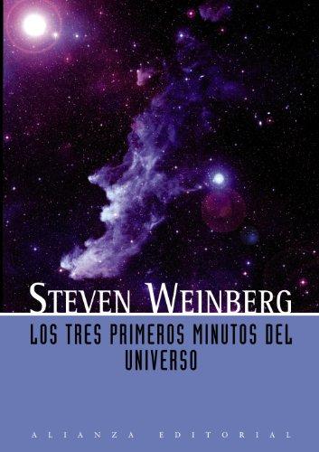 Los tres primeros minutos del universo (Libros Singulares (Ls))