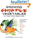 Growing Chinese Vegetables in Your Ow...