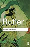 "Society and Culture Bundle RC: Bodies That Matter: On the discursive limits of ""sex"" (041561015X) by Butler, Judith"