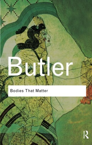 Society and Culture Bundle RC: Bodies That Matter: On the...