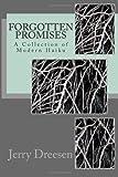 Broken Promises: A Collection of Modern Haiku