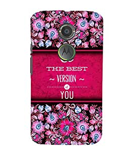 Best Version Of You Cute Fashion 3D Hard Polycarbonate Designer Back Case Cover for Motorola Moto X2 :: Motorola Moto X (2nd Gen) :: Motorola Moto X 2014 :: Motorola Moto X+1