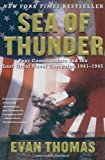 img - for Sea of Thunder: Four Commanders and the Last Great Naval Campaign 1941-1945 book / textbook / text book