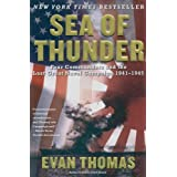 Sea of Thunder: Four Commanders and the Last Great Naval Campaign 1941-1945 ~ Evan Thomas