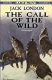 The Call of the Wild (Dover Large Print Classics)