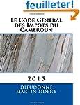 Le Code General des Impots du Camerou...