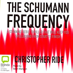 The Schumann Frequency | [Christopher Ride]