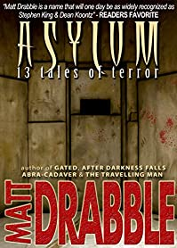 Asylum - 13 Tales Of Terror by Matt Drabble ebook deal