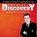 Earl Nightingale's Greatest Discovery: The Strangest Secret...Revisited Audiobook by Earl Nightingale Narrated by Earl Nightingale