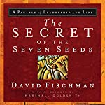 The Secret of the Seven Seeds | David Fischman
