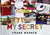 Frank Warren My Secret: A PostSecret Book