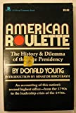 American Roulette (A Viking compass book) (0670005703) by Young, Donald