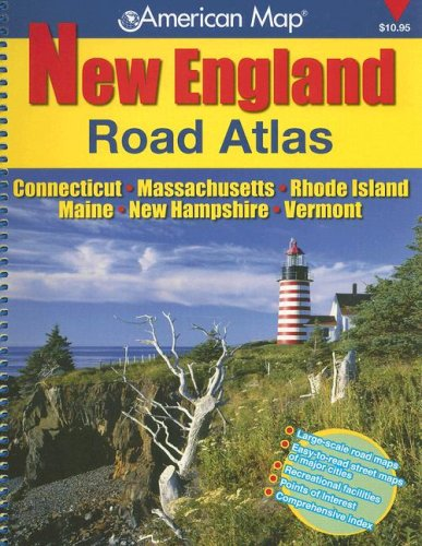 American Map New England: Road Atlas: Connecticut - Massachusetts - Rhode Island - Maine - New Hampshire - Vermont