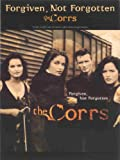 The Corrs Forgiven, Not Forgotten: The Corrs (Piano Vocal Guitar)