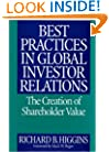 Best Practices in Global Investor Relations: The Creation of Shareholder Value