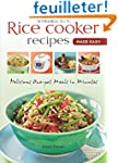 Rice Cooker Recipes Made Easy: Delici...
