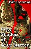 50 Shades of Gray Matter: Book 5 (The Swordsman Series)