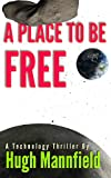 img - for A Place to Be Free (Our Place in Space Book 1) book / textbook / text book