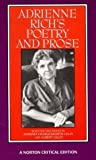 img - for Adrienne Rich's Poetry and Prose (Norton Critical Editions) (Paperback) book / textbook / text book