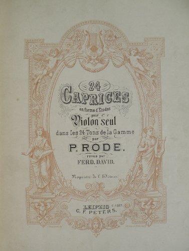 24 Caprices En Form D'Etudes Pour Violon Seul Dans Les 24 Tons De La Gamme... Révus Par Ferd. David