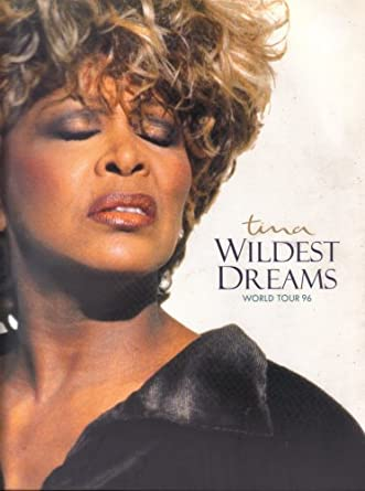 TURNER, TINA - 1996 Wildest Dreams, World Tour - Programme Concert