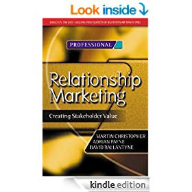 Relationship Marketing: Creating Stakeholder Value (Chartered Institute of Marketing)