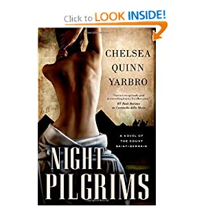 Night Pilgrims: A Saint-Germain Novel by Chelsea Quinn Yarbro