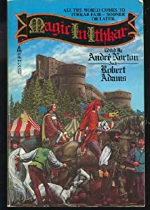 Magic in Ithkar by (Franklin) Robert Adams, Andre Norton, Ardath Mayhar and C. J. Cherryh