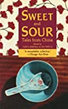 img - for Sweet and Sour: Tales from China book / textbook / text book